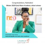 Congratulations, NaAsiaha Simon, winter 2020 Early Risers Academy cohort winner.