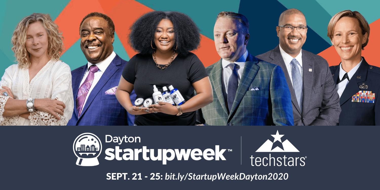 Techstars Startup Week Dayton returns Sept. 21-25, 2020!