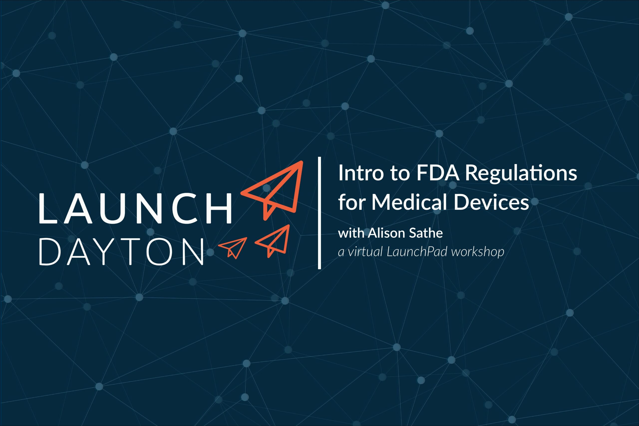 Intro to FDA Regulations: a FREE workshop